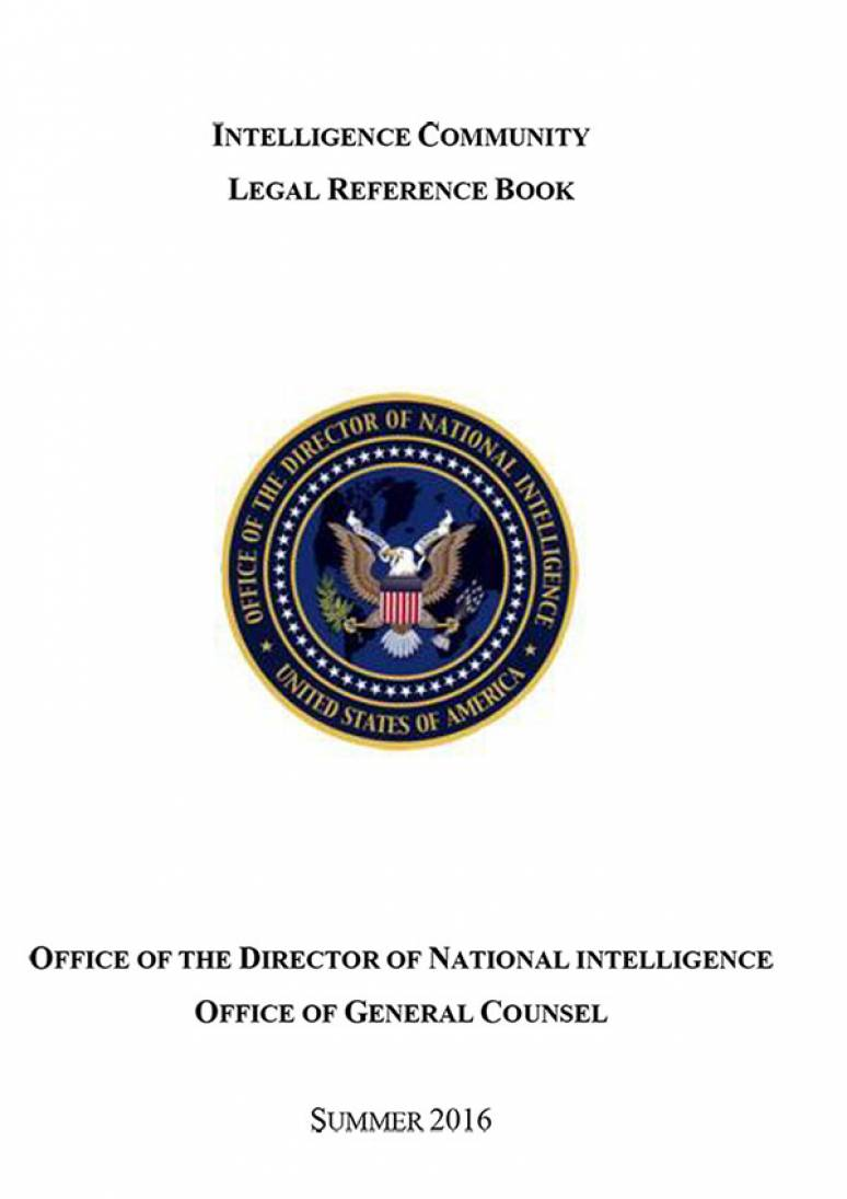 Intelligence Community Legal Reference Book, Summer 2016