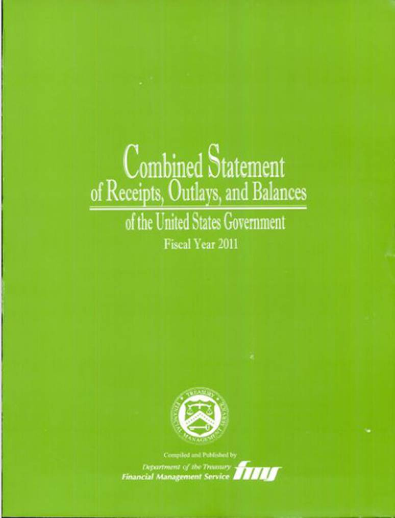 Combined Statement of Receipts, Outlays and Balances of the United States Government, Fiscal Year 2011