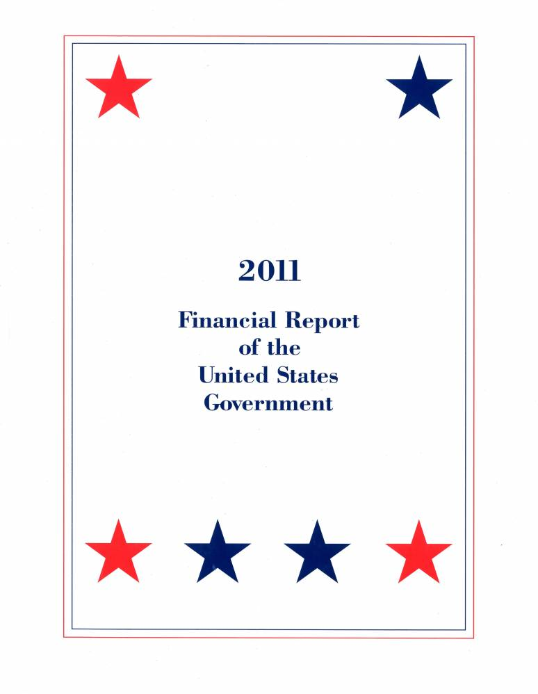 Financial Report of the United States Government, FY 2011