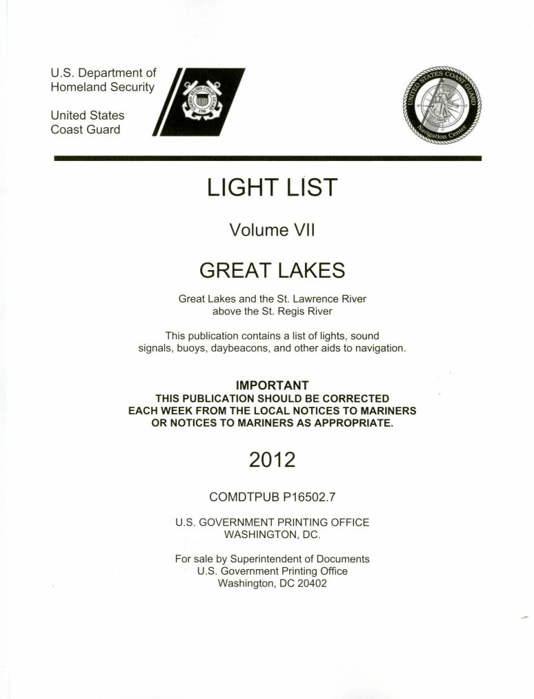 Light List, 2012, V. 7, Great Lakes and the St. Lawrence River Above the St. Regis River