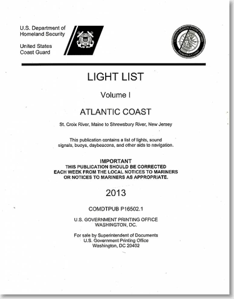 Light List, 2013, Volume 1, Atlantic Coast, St. Croix River, Maine to Shrewsbury River, New Jersey