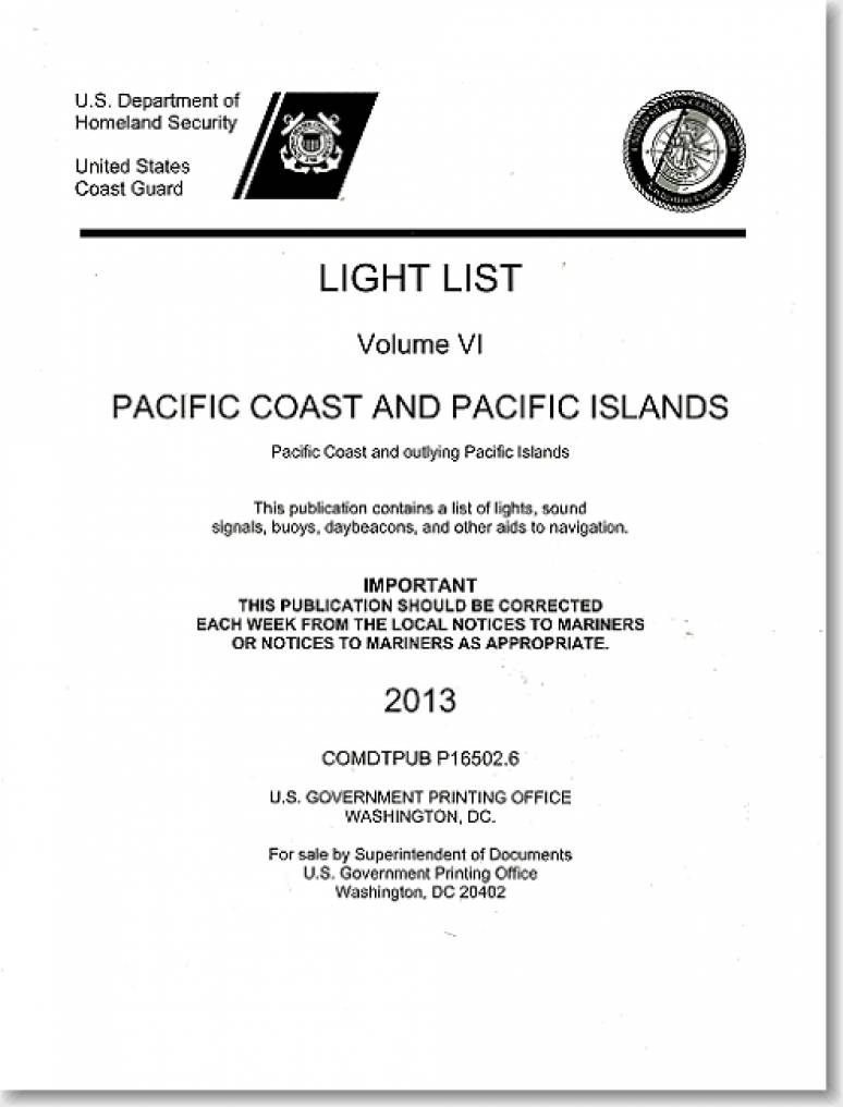 Light List, 2013, V. 6, Pacific Coast and Pacific Islands