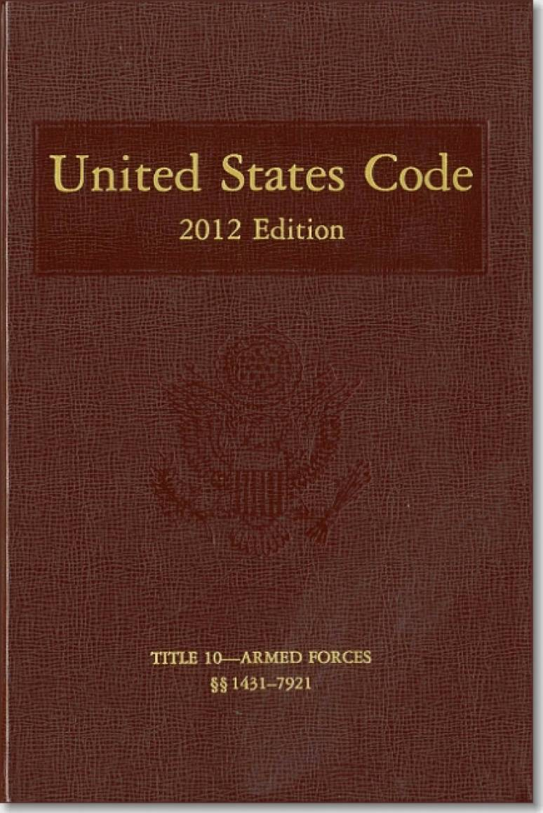 United States Code, 2012, V. 4, Title 8, Aliens and Nationality, to Title 10, Armed Forces, Section 101-1414