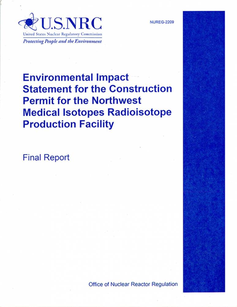 Environmental Impact Statement for the Construction Permit for the Northwest Medical Isotopes Radioisotope Production Facility Final Report