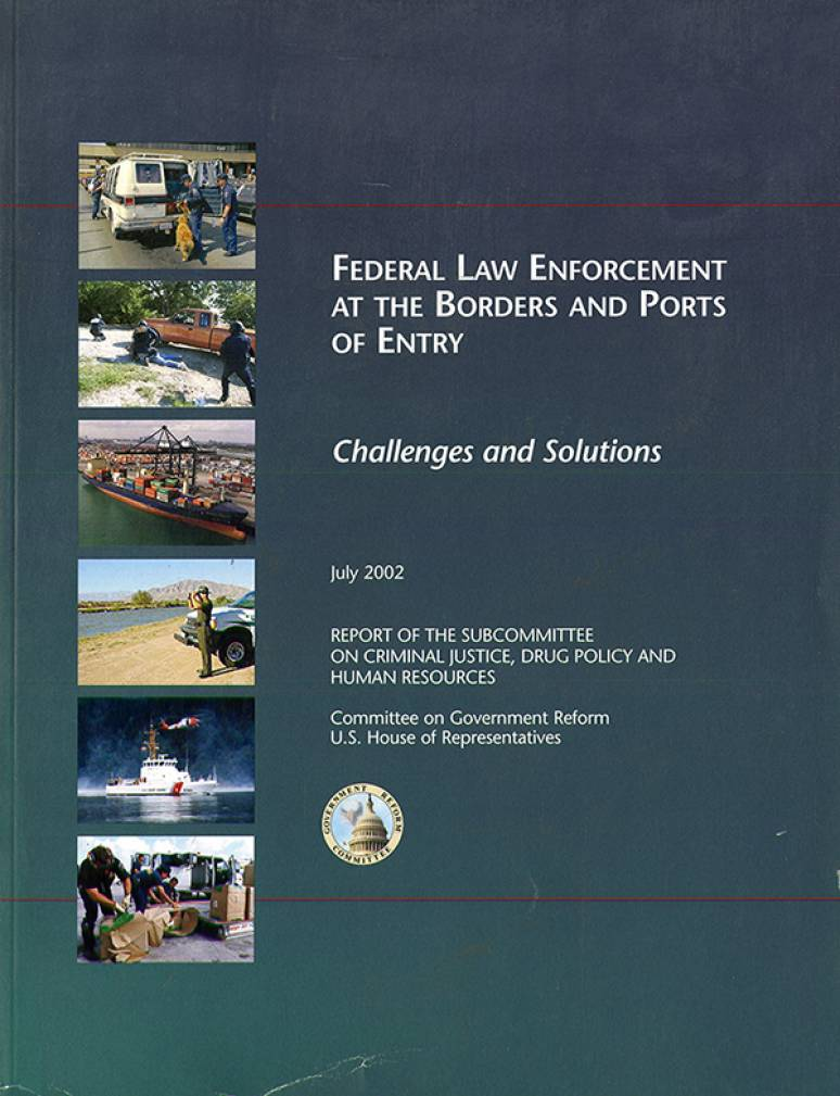 Federal Law Enforcement at the Borders and Ports of Entry: Challenges and Solutions, Eighth Report, July 2002