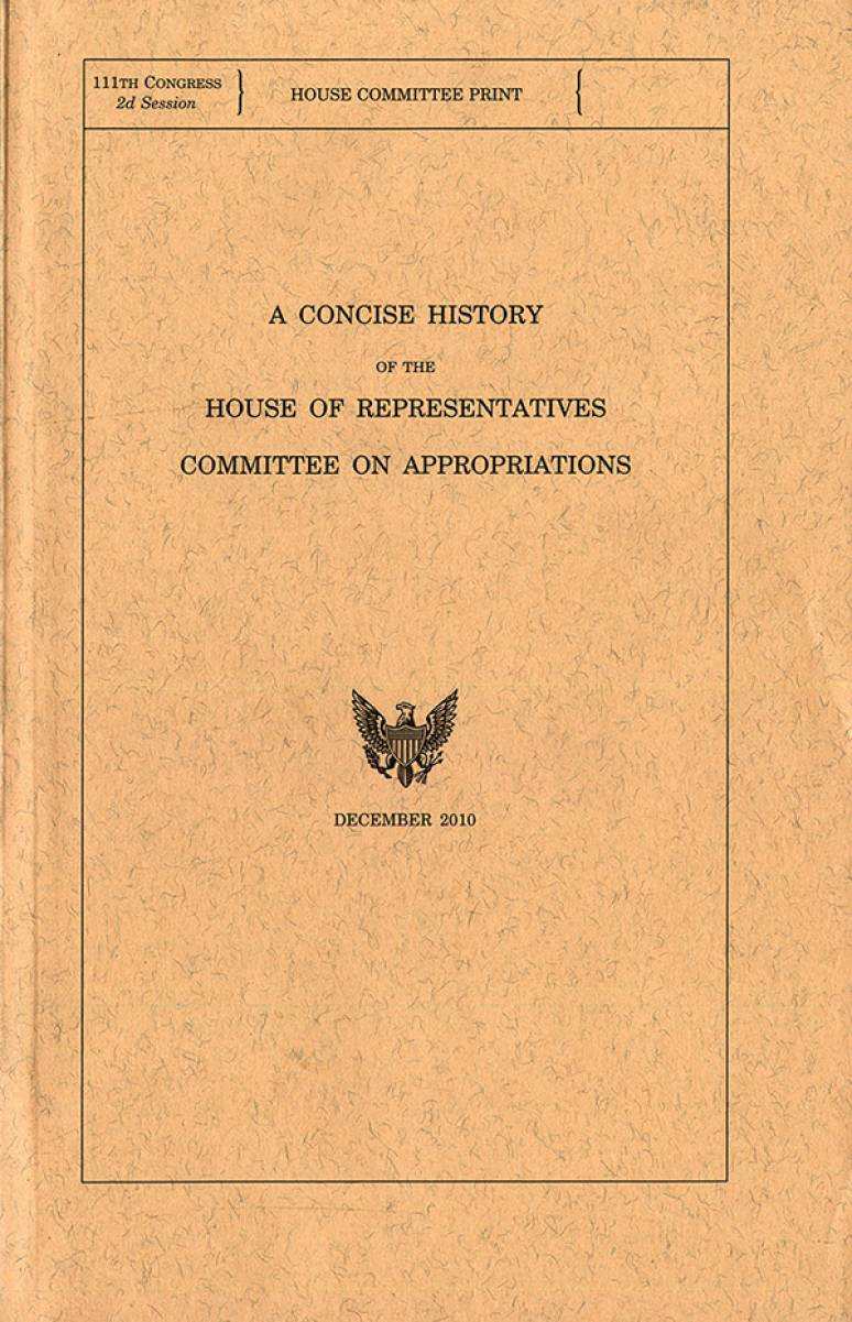 A Concise History of the House of Representatives Committee on Appropriations