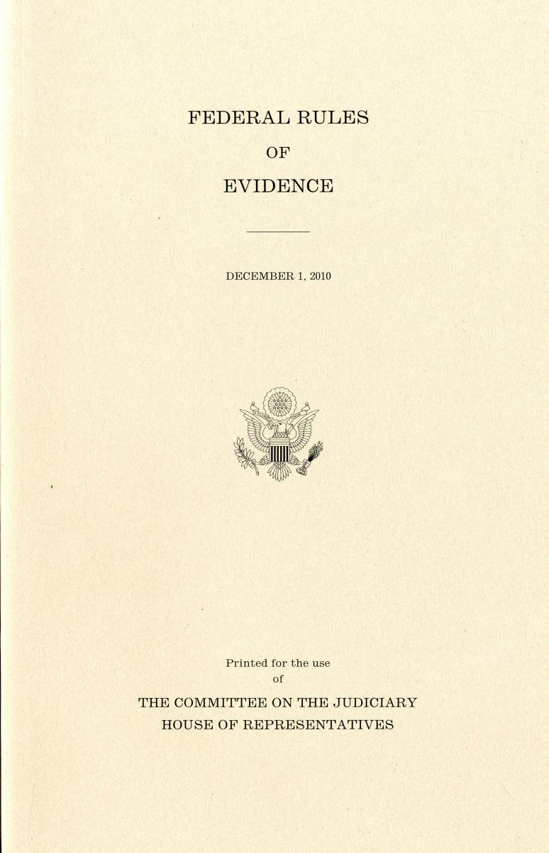 Federal Rules of Evidence, December 1, 2010