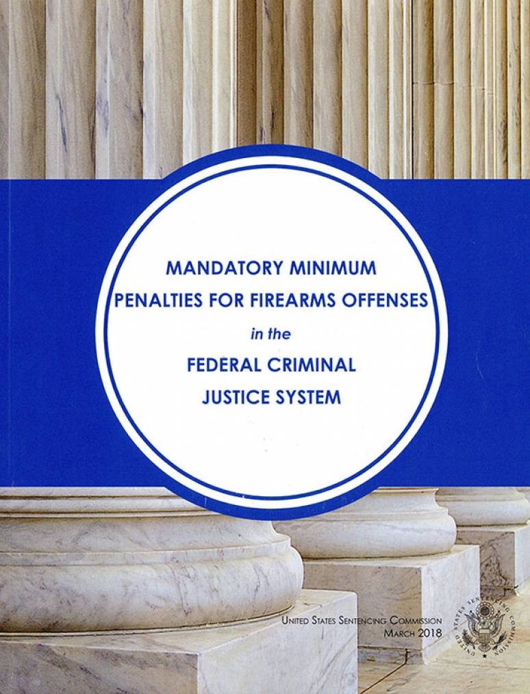 Mandatory Minimum Penalties for Firearms Offenses in the Federal Criminal Justice System
