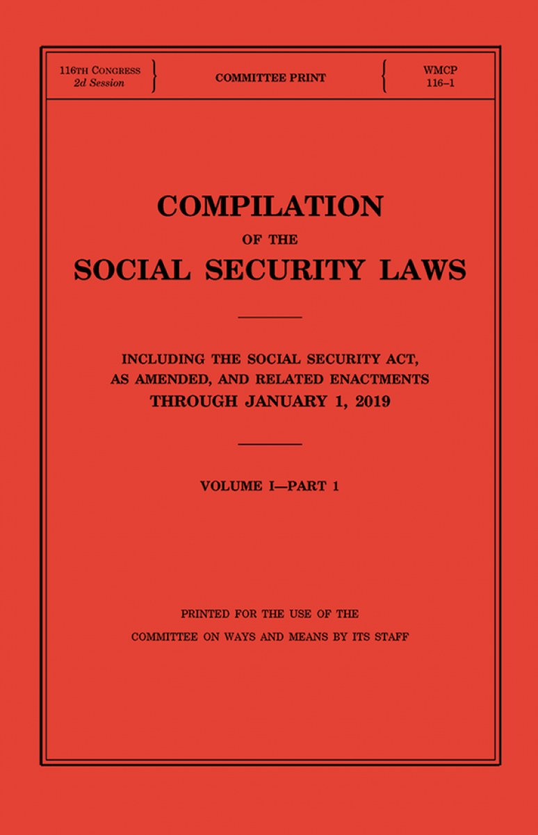 Compilation Of The Social Security Laws 2019 Volume I Part I, Volume Ipart Ii, Volume I, Part 3 And Volume Ii
