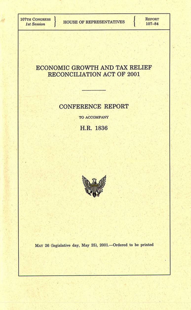 Economic Growth and Tax Relief Reconciliation Act of 2001, Conference Report to Accompany H.R. 1836, May 26 (Legislative Day May 25), 2001