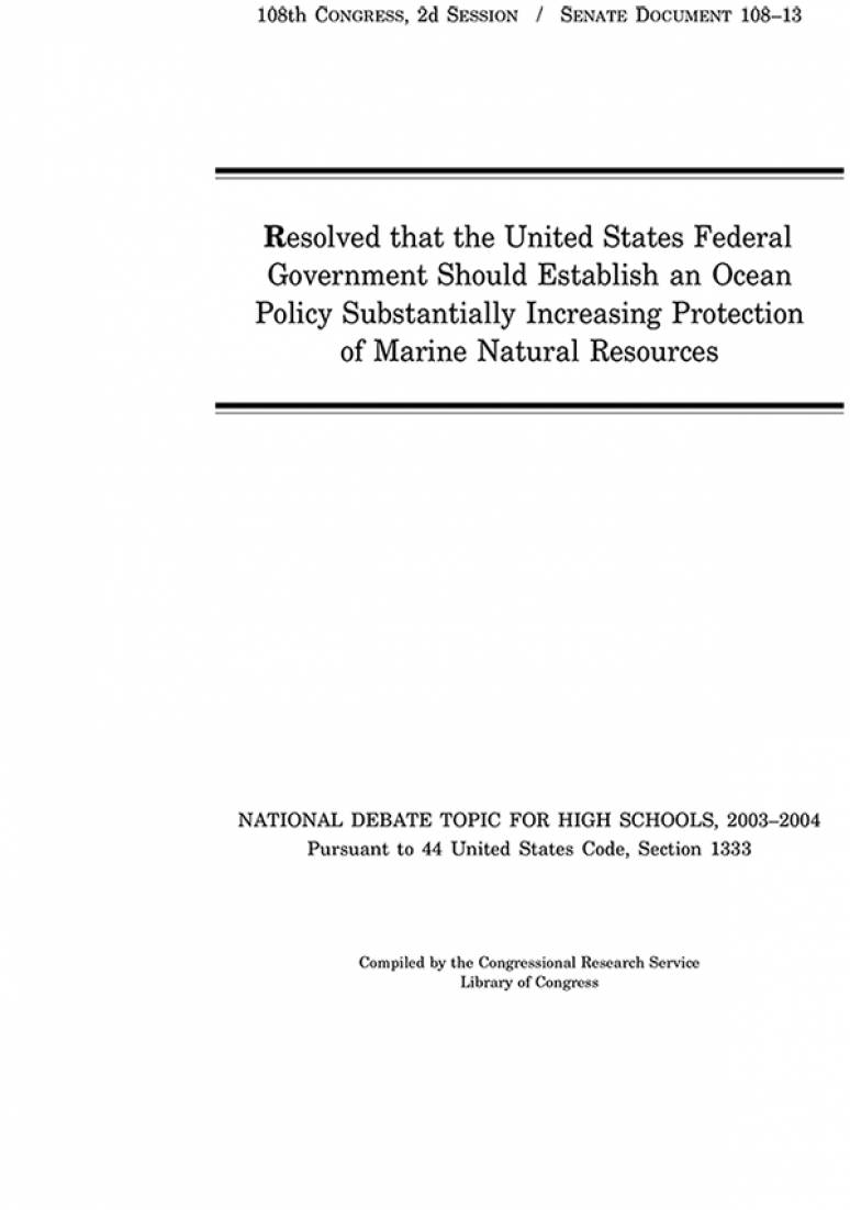 Resolved That the United States Federal Government Should Establish an Ocean Policy Substantially Increasing Protection of Marine Natural Resources