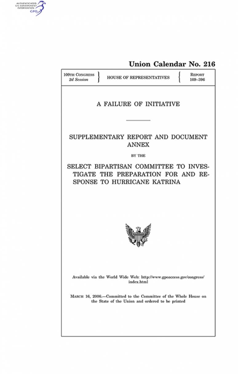 A Failure of Initiative: Supplemental Report and Document Annex, March 16, 2006