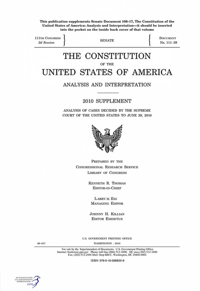 Constitution of the United States of America: Analysis and Interpretation, 2010 Supplement, Analysis of Cases Decided by the Supreme Court of the United States