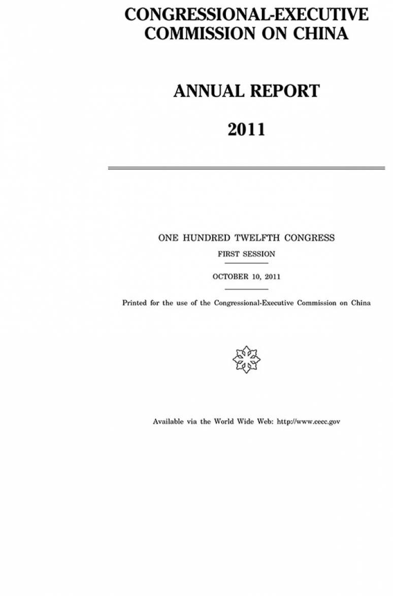 Congressional-Executive Commission on China Annual Report, 2011