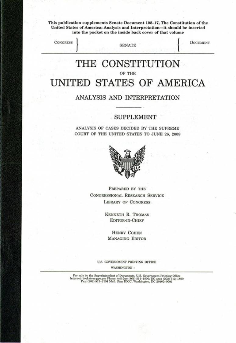 The Constitution of the United States of America: Analysis and Interpretation, 2016 Supplement, Analysis of Cases Decided by the Supreme Court of the United States to June 27, 2016