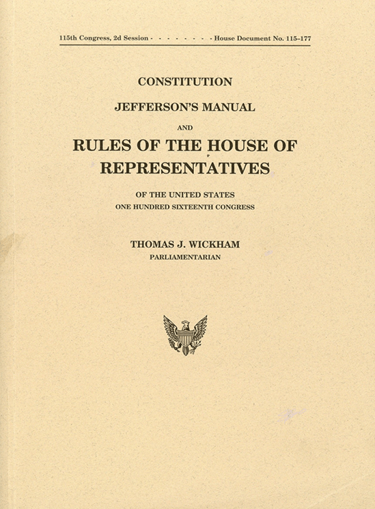 Constitution, Jefferson\'s Manual and Rules of the House of Representatives of the United States, One Hundred Sixteenth Congress