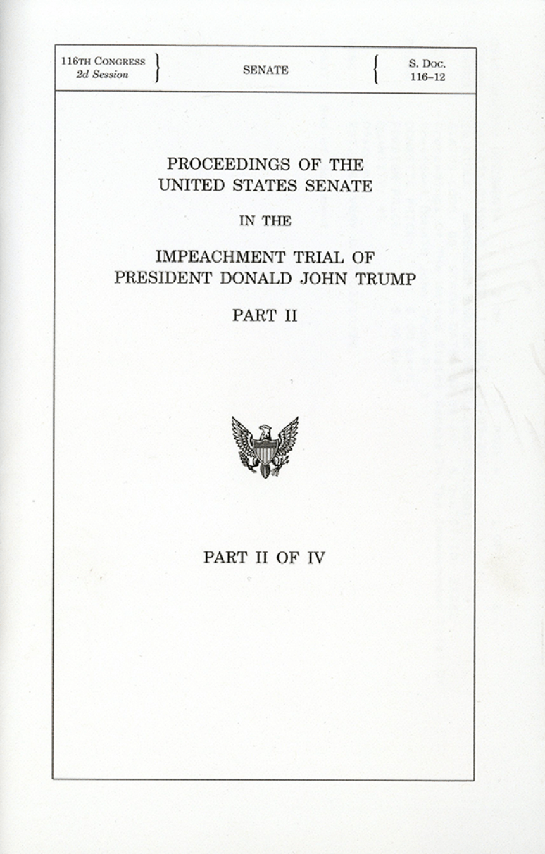 Proceedings of the United States Senate in the Impeachment Trial of President Donald John Trump Pt. 2