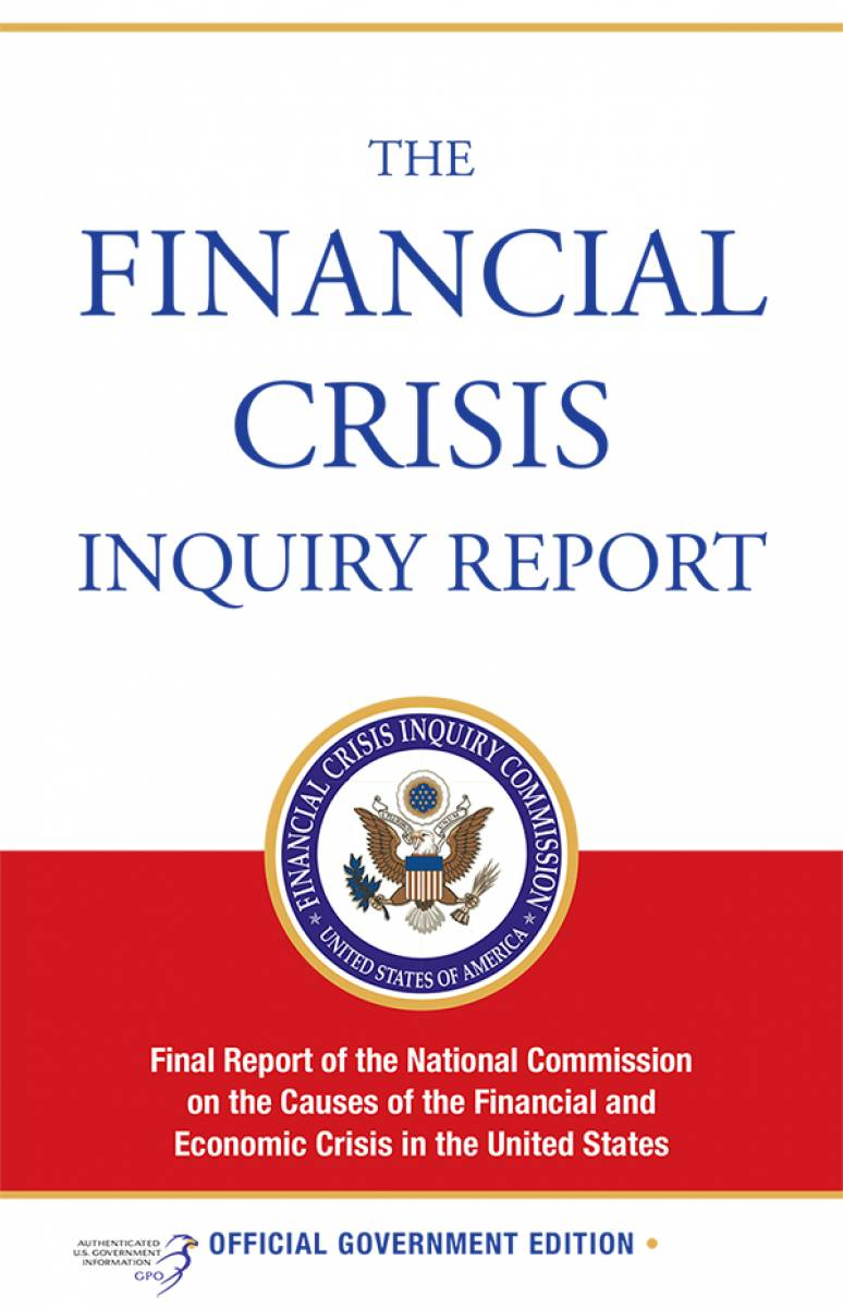 The Financial Crisis Inquiry Report: Final Report of the National Commission on the Causes of the Financial and Economic Crisis in the United States (ePub eBook)