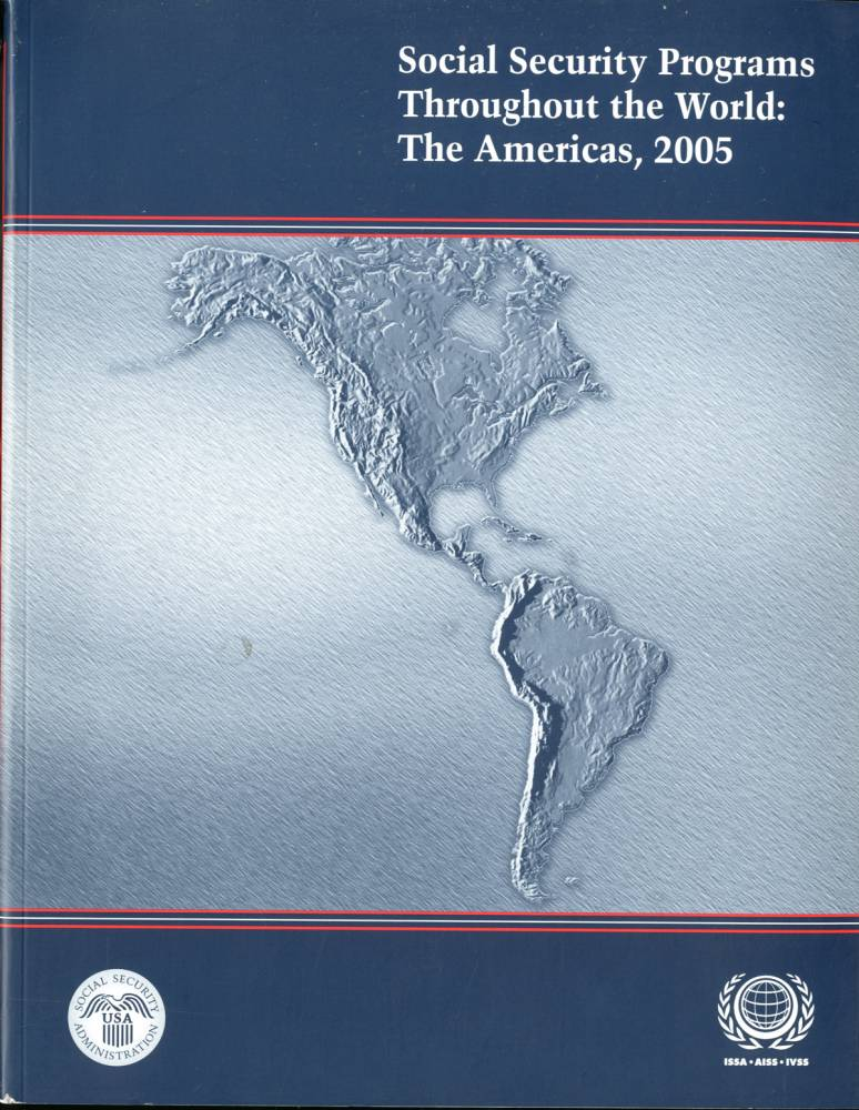 Social Security Programs Throughout The World: The Americas 2005