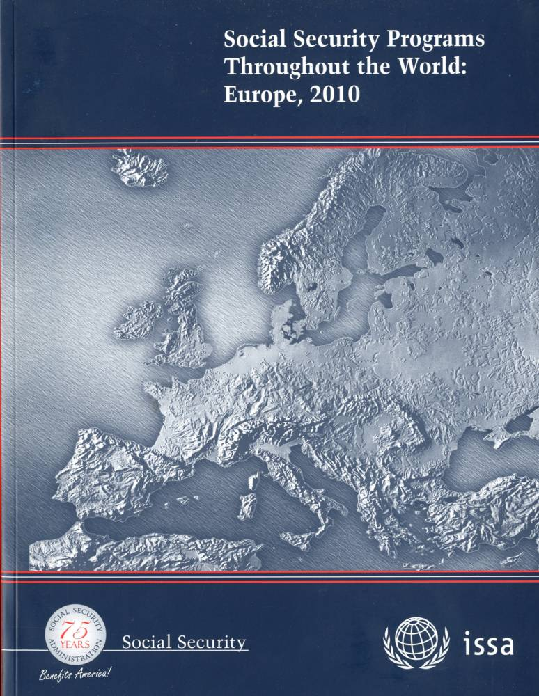 Social Security Programs Throughout the World: Europe 2010