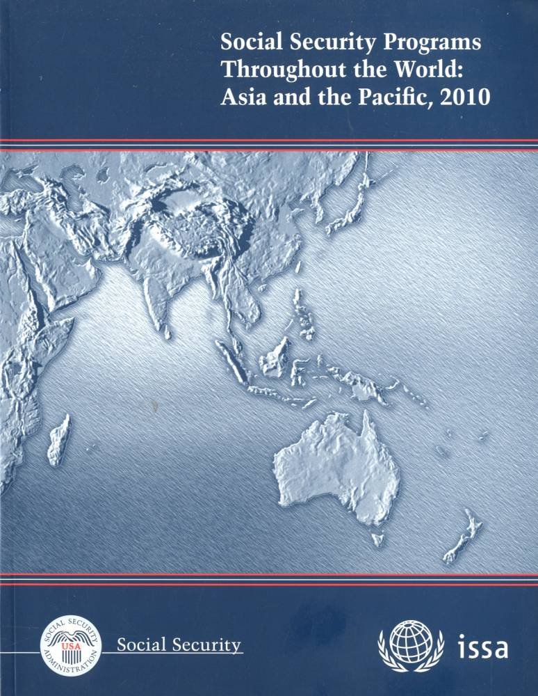 Social Security Programs Throughout the World: Asia and the Pacific, 2010