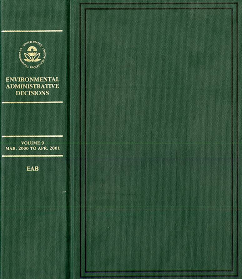 Environmental Administrative Decisions: Decisions of the United States Environmental Protection Agency, V. 9, March 2000 to April 2001