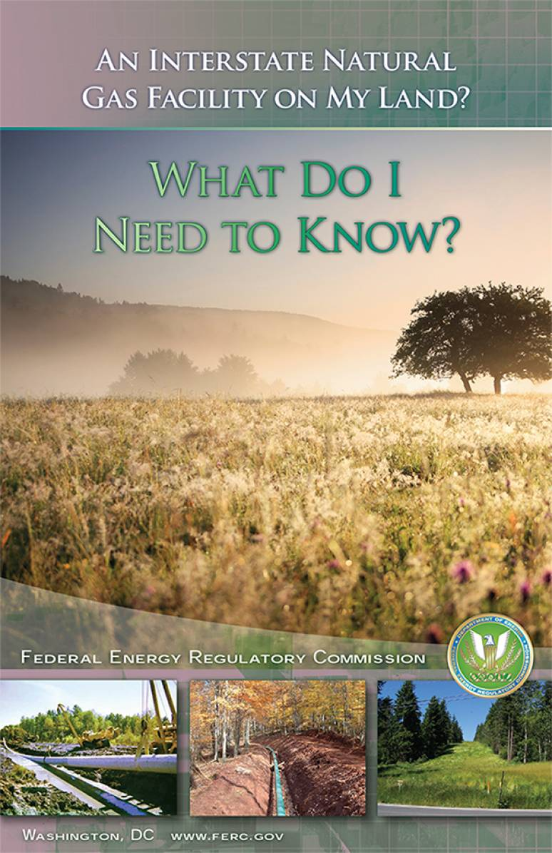 An Interstate Natural Gas Facility on My Land: What Do I Need To Know? (Package of 50)