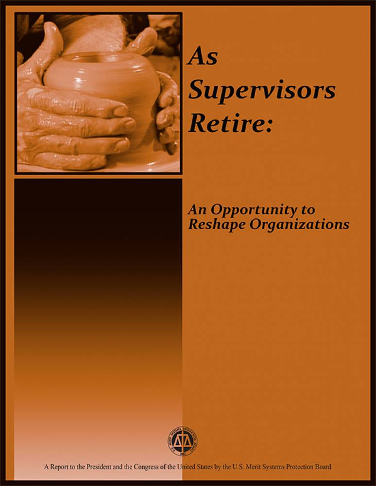 As Supervisors Retire: An Opportunity to Reshape Organizations