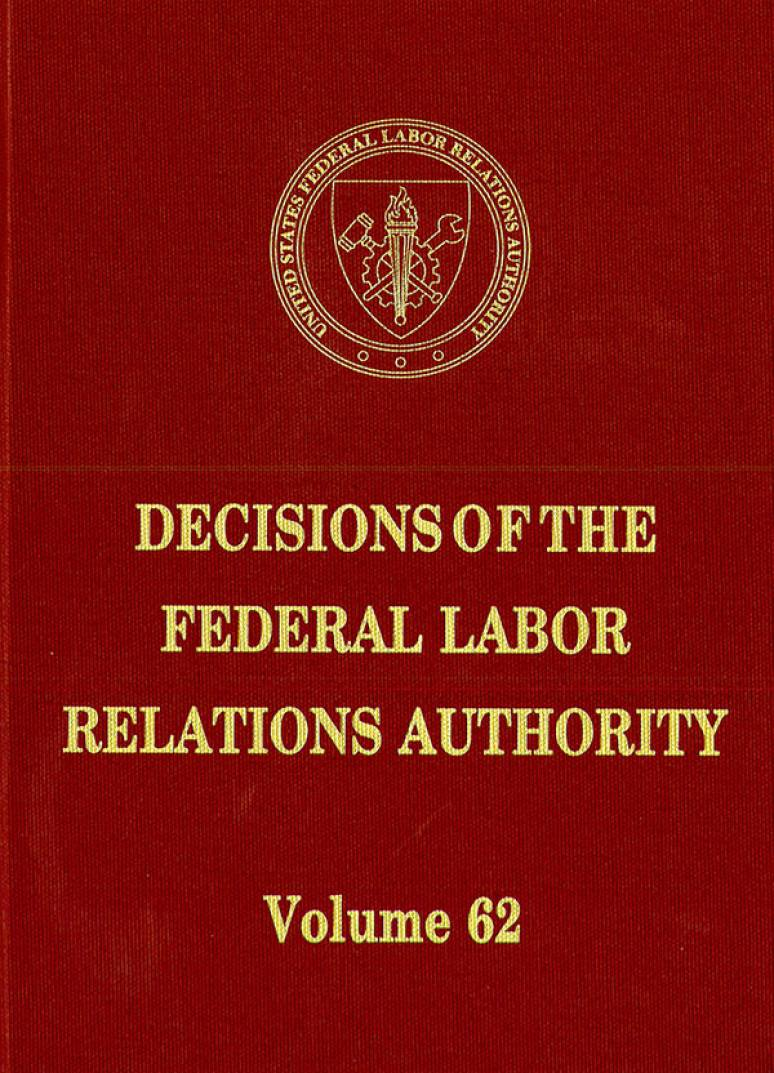 Decisions of the Federal Labor Relations Authority, V. 62, December 10, 2006 Through October 15, 2008 (Hardcover)