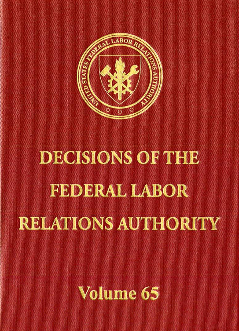 Decisions of the Federal Labor Relations Authority, V. 65, August 1, 2010 Through July 31, 2011