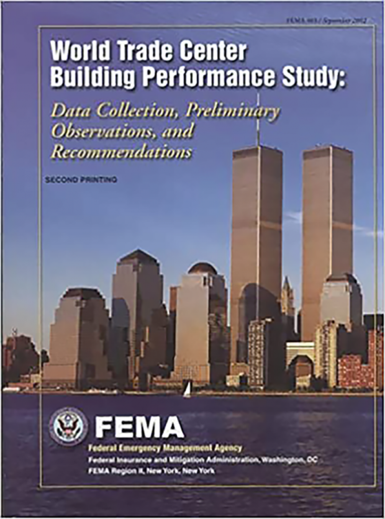 World Trade Center Building Performance Study: Data Collection, Preliminary Observations, and Recommendations