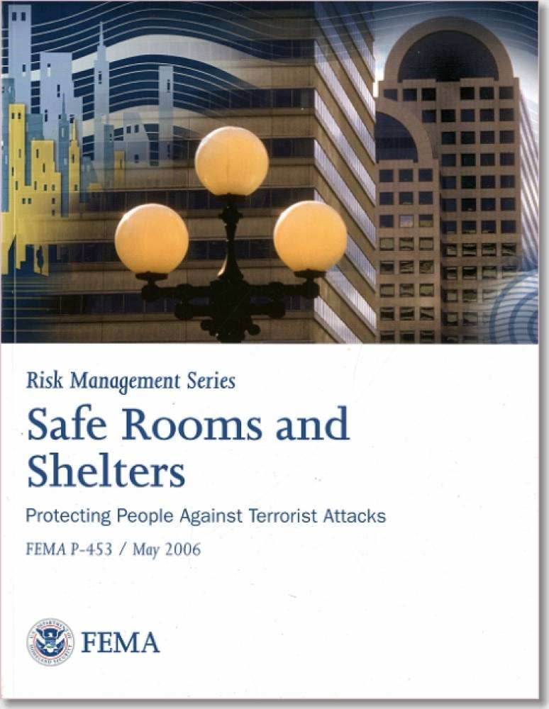 Safe Rooms and Shelters : Protecting People Against Terrorist Attacks