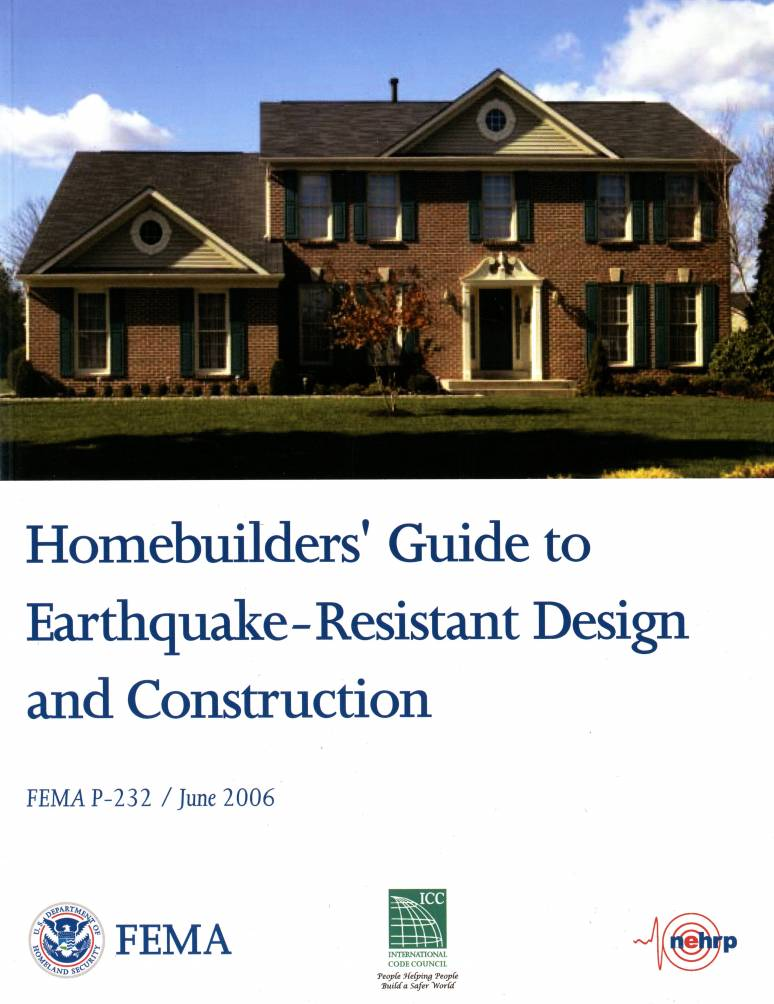 Homebuilders' Guide to Earthquake-Resistant Design and Construction