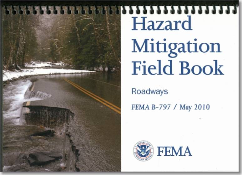 Hazard Mitigation Field Book: Roadways