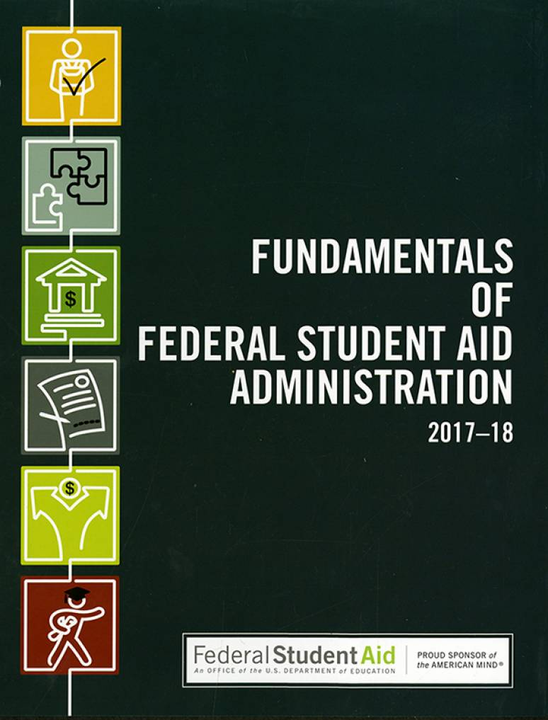 Fundamentals of Federal Student Aid Administration 2017-2018