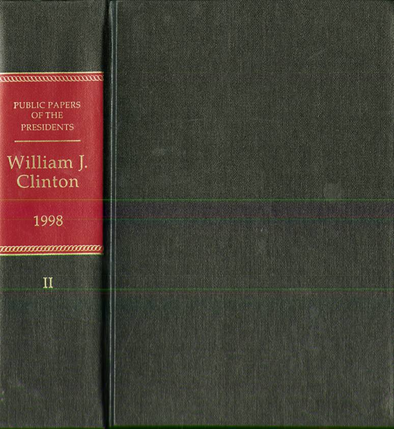 Public Papers of the Presidents of the United States, William J. Clinton, 1998, Book 1, January 20 to July 31, 1998