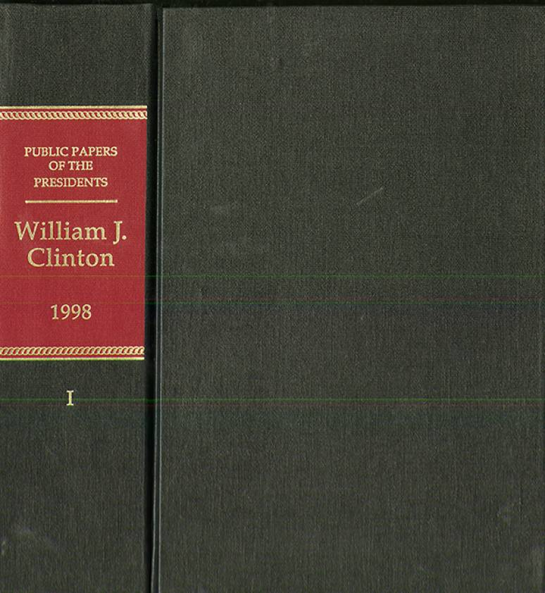 Public Papers of the Presidents of the United States, William J. Clinton, 1998, January 20 to June 30, 1998