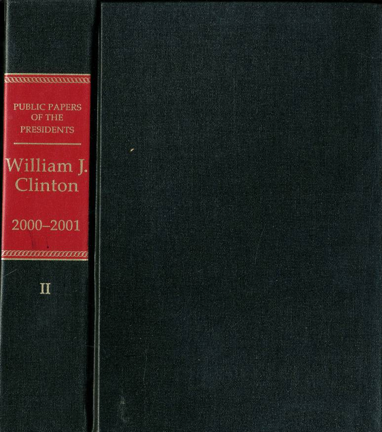Public Papers of the Presidents of the United States, William J. Clinton, 2000-2001, Bk. 2, June 27 to October 11, 2000