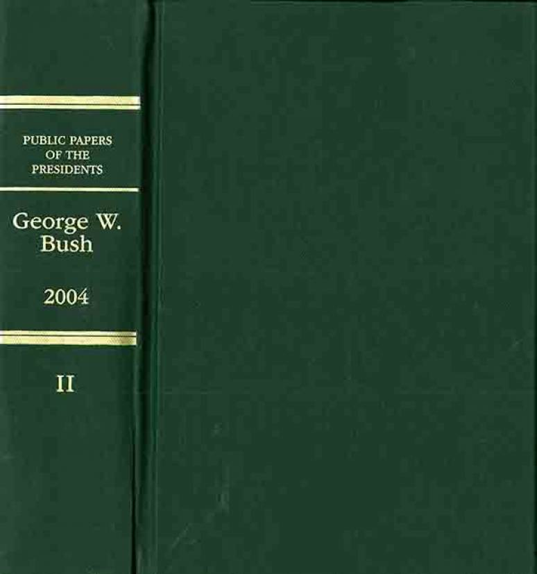 Public Papers of the Presidents of the United States, George W. Bush, 2004, Book 2, July 1 to September 30, 2004
