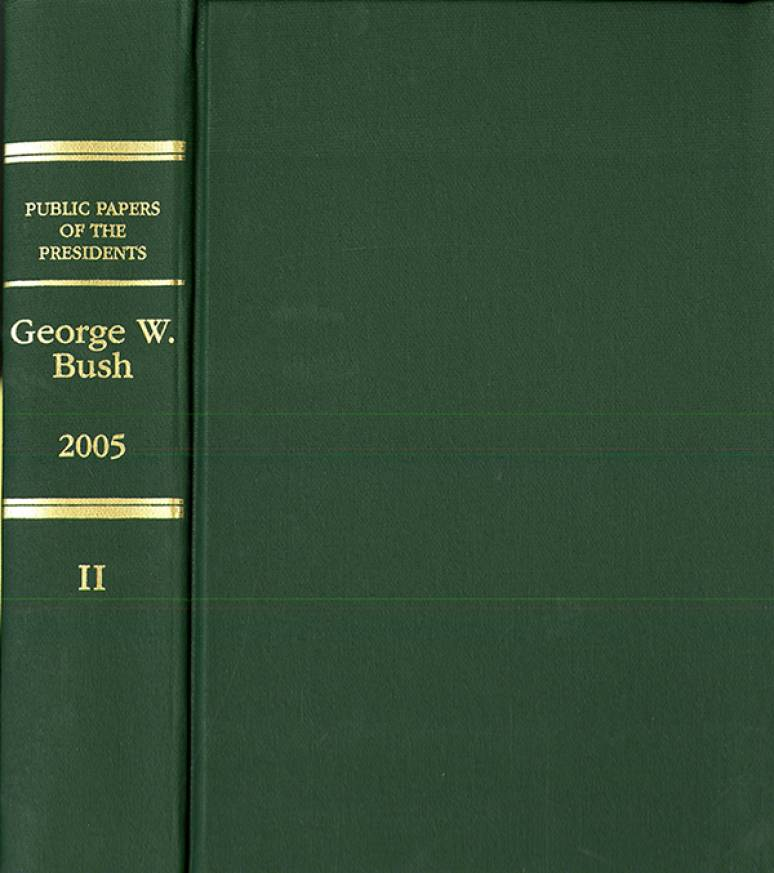 Public Papers of the Presidents of the United States, George W. Bush, 2005, Bk. 2, July-December