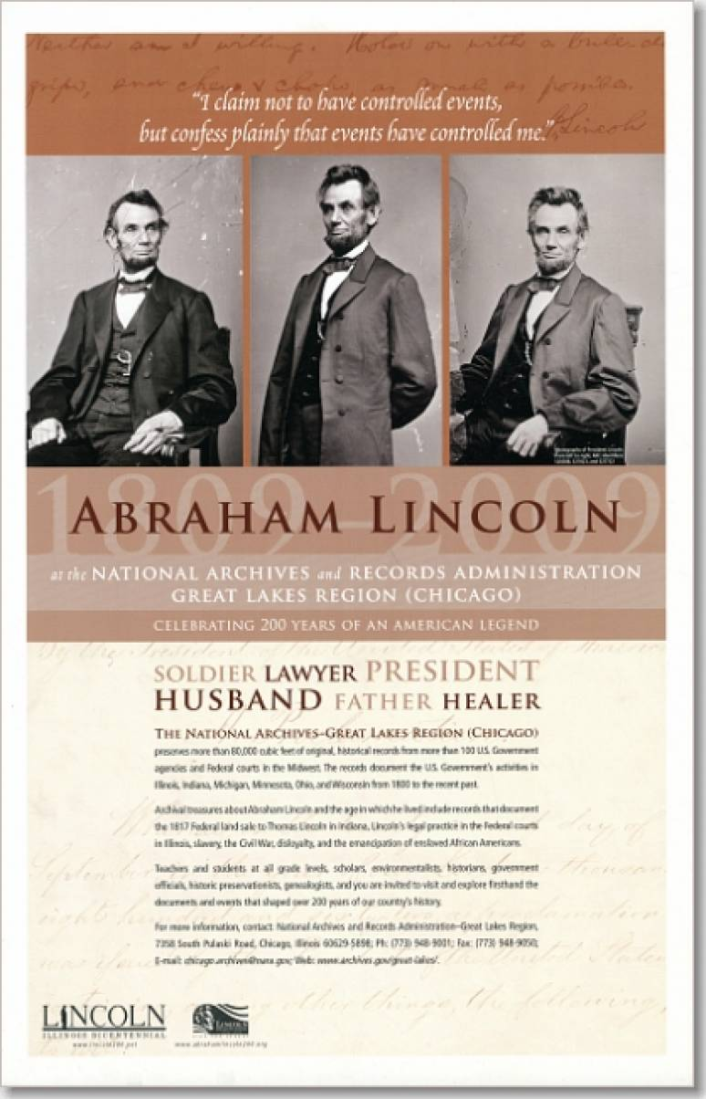 Abraham Lincoln at the National Archives and Records Administration, Great Lakes Region (Chicago) : Celebrating 200 Years of an American Legend (Poster)