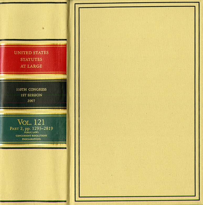 United States Statutes at Large, V. 121, 2007, 110th Congress, First Session, Pts. 1-2
