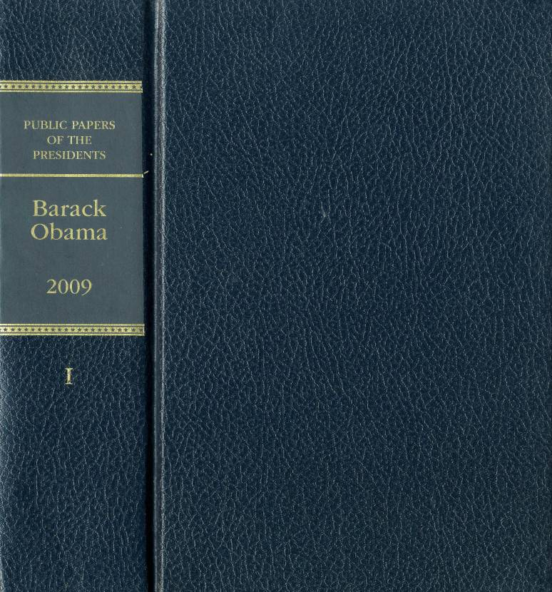 Public Papers of the Presidents of the United States, Barack Obama, 2009, Book 1