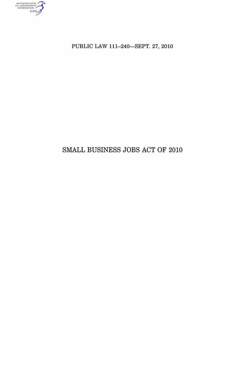 small Business Jobs Act of 2010, Public Law 111-240