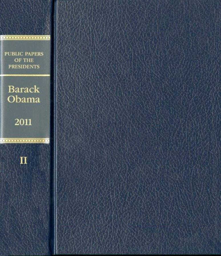 Public Papers of the Presidents of the United States: Barack Obama, 2011, Book 2, July 1, Through December 31, 2011