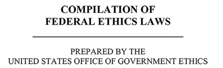 Compilation Of Federal Ethics Laws