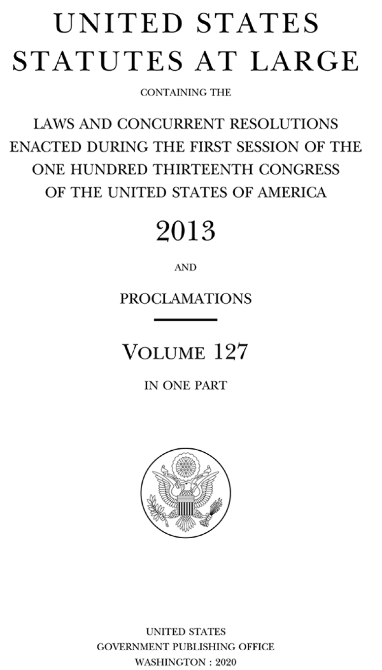 United States Statutes At Large, 2013 and Proclamations, Volume 127
