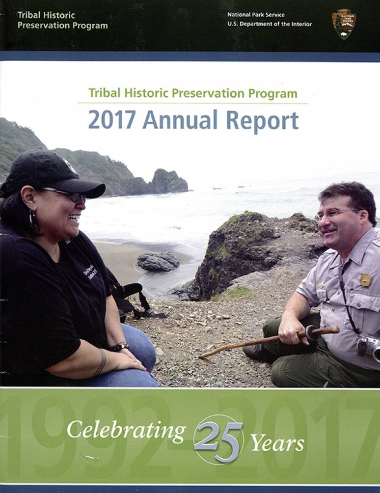Tribal Historic Preservation Program 2017 Annual Report: Celebrating 25 Years