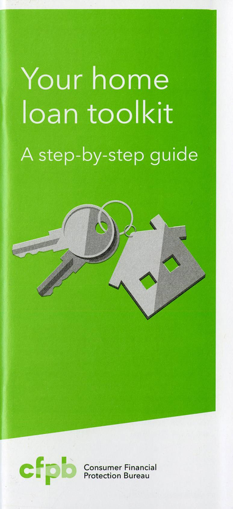 Your Home Loan Toolkit: A Step By Step Guide(small Version)