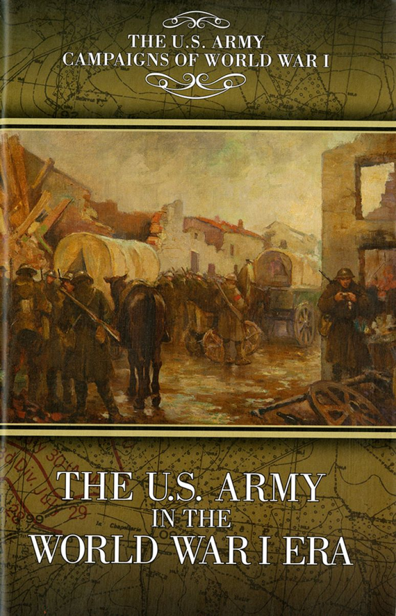 The U.S. Army in the World War I Era